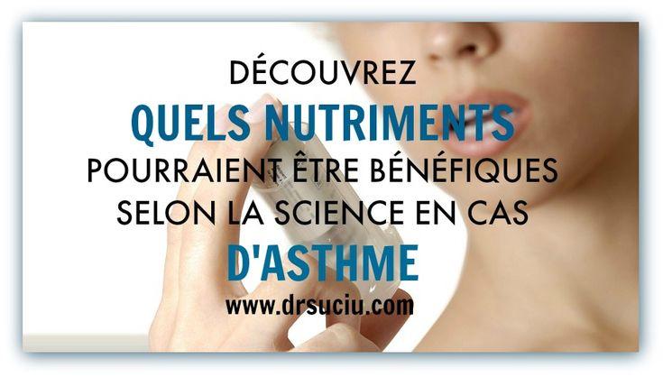 DÉCOUVREZ QUELS NUTRIMENTS POURRAIENT ÊTRE BÉNÉFIQUES SELON LA SCIENCE EN CAS D'ASTHME