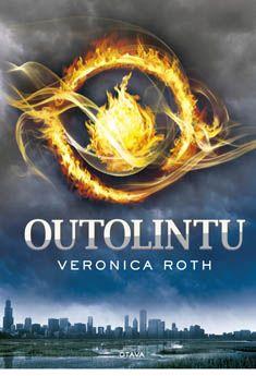 Outolintu - Veronica Roth - Kovakantinen (9789511273677) - 17,95€