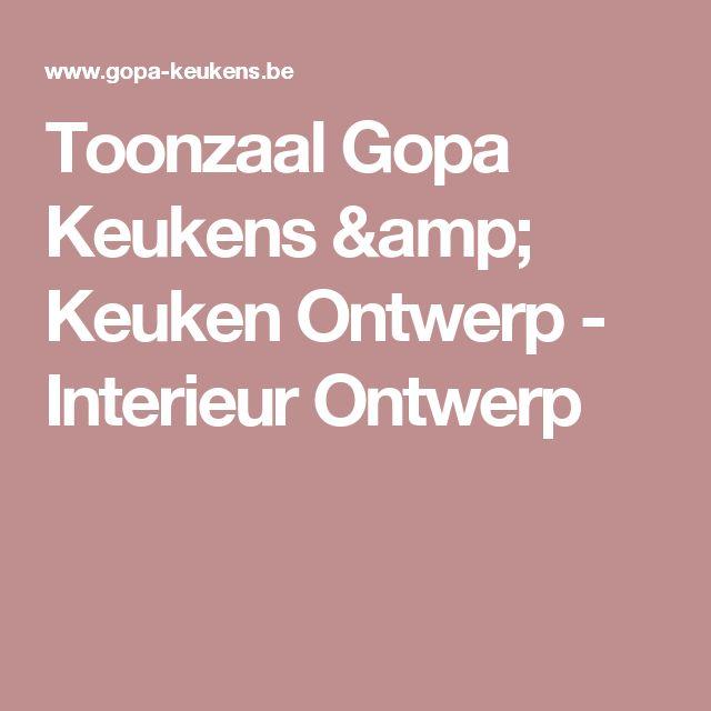 Toonzaal Gopa Keukens & Keuken Ontwerp - Interieur Ontwerp