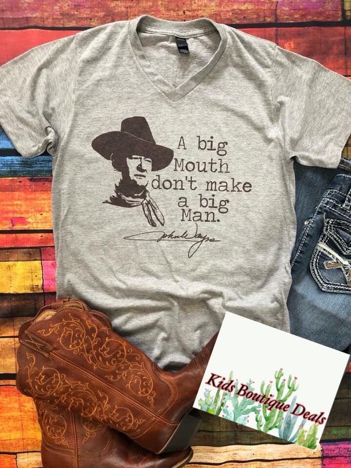 "2b16d359 John wayne collection: ""a big mouth don't make a big man"" in 2019 | Kids  western graphic shirts #toddlerfashion #westernfashion #cowgirlstyle | John  wayne, ..."