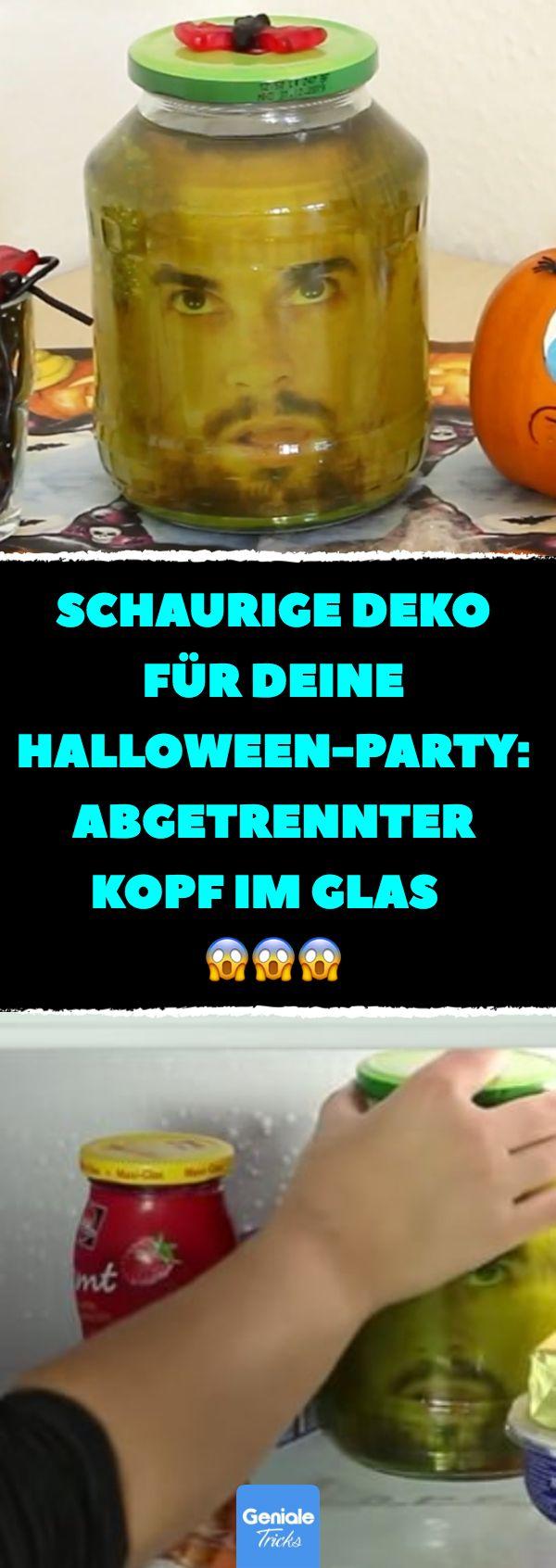 Schaurige Deko für deine Halloween-Party: abgetrennter Kopf im Glas. #halloween...