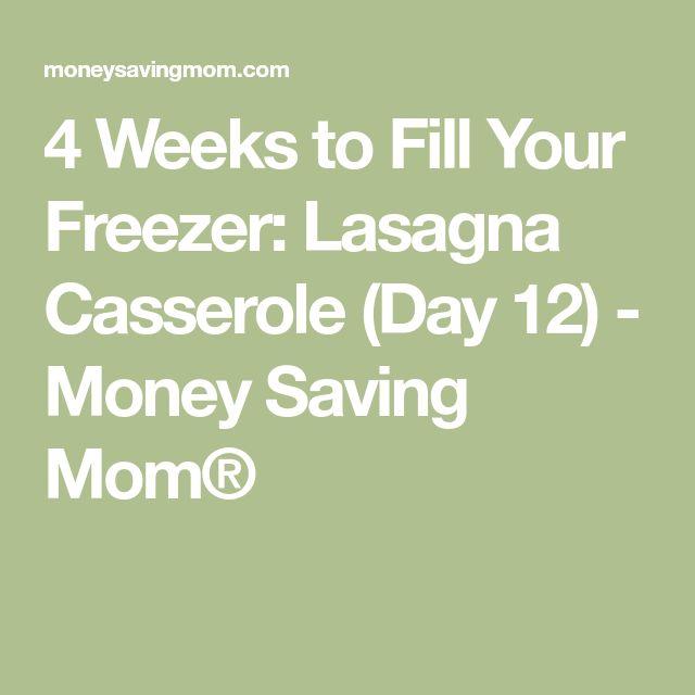 4 Weeks to Fill Your Freezer: Lasagna Casserole (Day 12) - Money Saving Mom®
