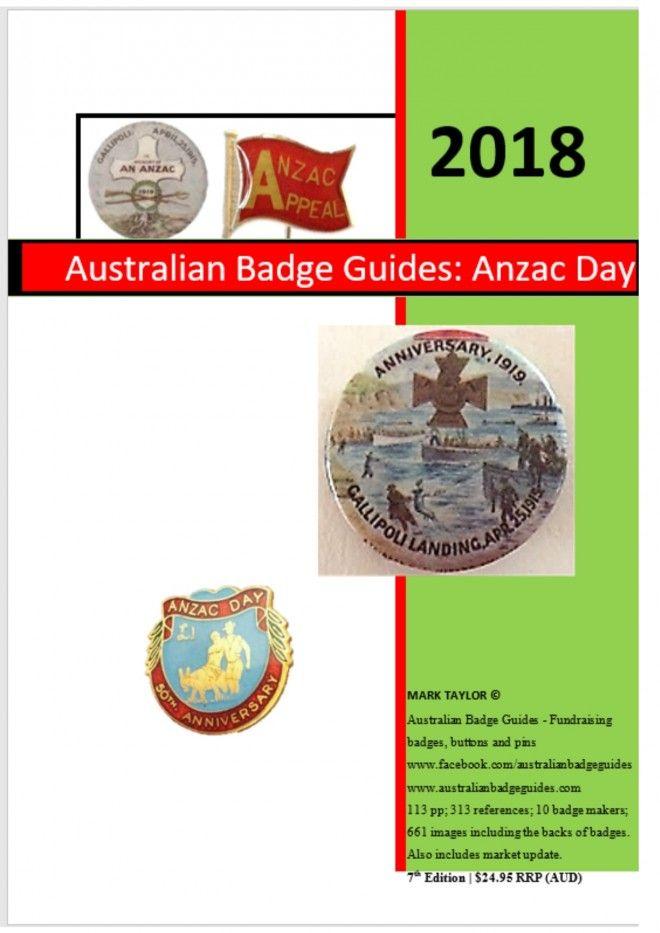 2018 Anzac Day Australian Badge Guide Anzac Day Anzac Badge
