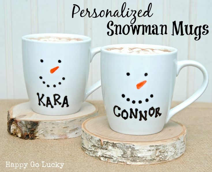 Personalized Snowman Mugs - sharpie on mugs then bake in 350 oven for 30 minutes.