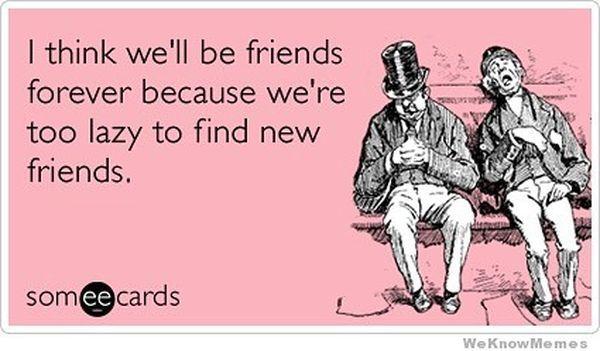 Best Friend Memes To Keep Your Friendship Strong Someecards Best Friends Best Friends Day Quotes Funny Best Friend Memes