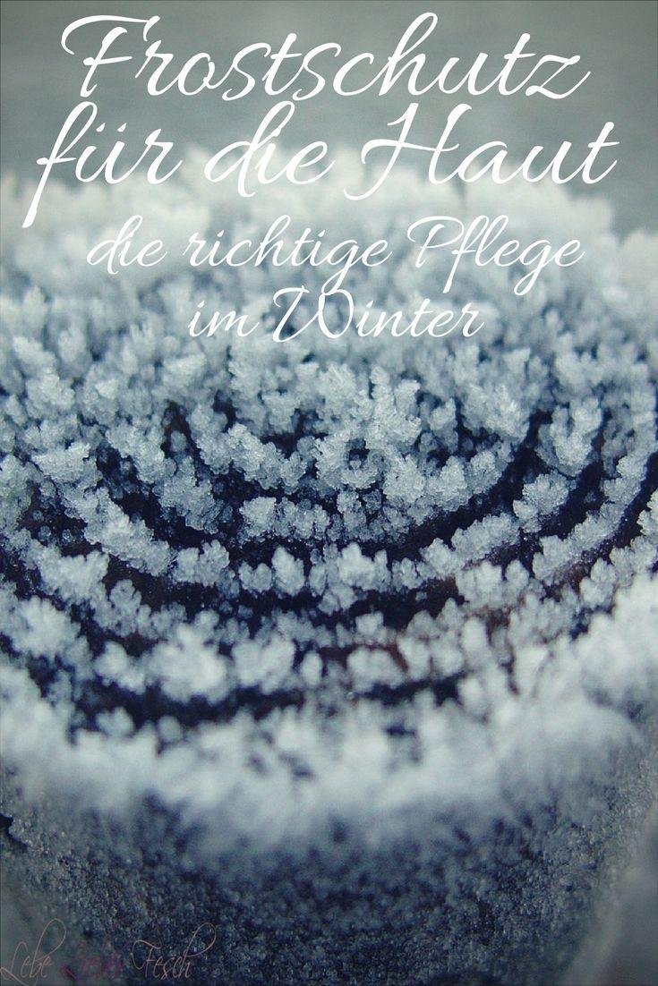 Frostschutz für die Haut - die richtige Pflege im Winter http://lelife.de/2016/10/frostschutz-fuer-die-haut-die-richtige-pflege-im-winter/