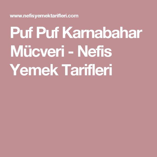 Puf Puf Karnabahar Mücveri - Nefis Yemek Tarifleri