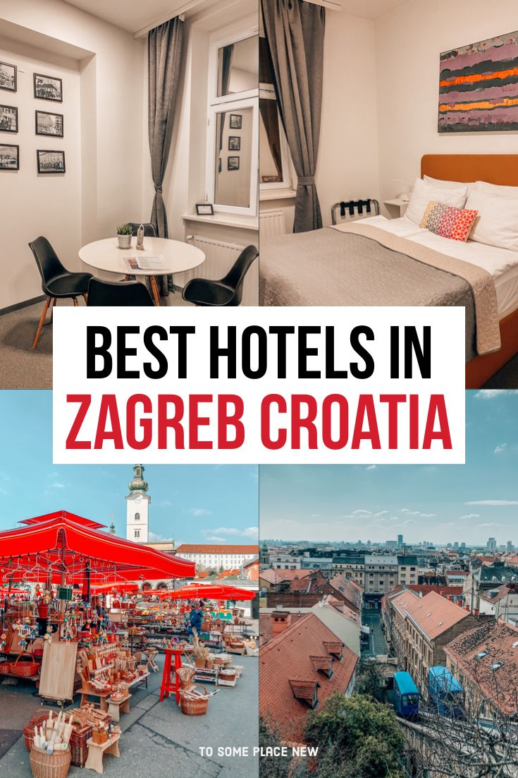 Where To Stay In Zagreb Croatia Top Areas Hotels Zagreb Croatia Croatia Travel Croatia