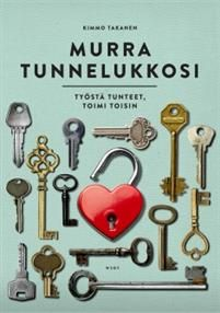 Testaa, työstä ja opi toimimaan toisin.Kimmo Takanen syventää uudessa tunnelukko-kirjassaan aikaisemmin opittua.Upea myyntimenestys Tunne lukkosi saa jatkoa. Tunnelukot vaikuttavat minäkuvaamme. Minäkuvan tiedostava kehittäminen opettaa ja auttaa toimimaan toisin. Parantunut itsetuntemus antaa mahdollisuuden kasvaa vahvempaan aikuisuuteen. Kirja tarjoaa työkaluja tunnelukkojen työstämiseen. Kirja sisältää uusia testejä ja harjoituksia, joiden avulla tunnelukkojen murtaminen voi alkaa.Kimmo…