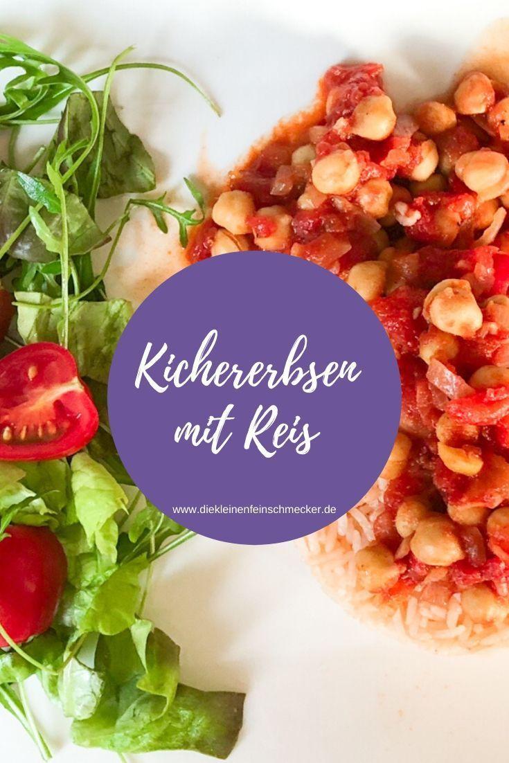 Ein Einfaches Rezept Fur Die Ganze Familie Kichererbsen In Einer Leckeren Tomatensauce Mit Reis Einfache In 2020 Rezepte Leckere Vegetarische Rezepte Gesund Kochen