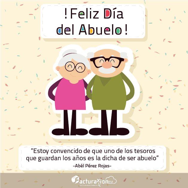 """""""Estoy convencido de que uno de los tesoros que guardan los años en la dicha de ser abuelo"""" -Abél Pérez Rojas- !Feliz Día del Abuelo!"""