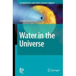 Water In The Universe, Astrophysics And Space Science Library (Paperback) By Arnold Hanslmeier, 9789400733565., Mind, Body, Spirit 蛇