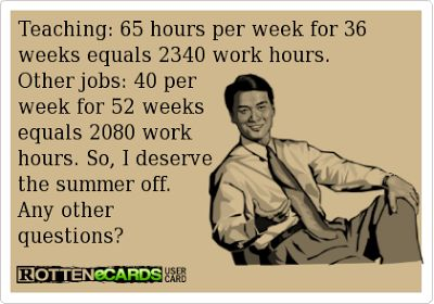 """Some people just think we have """"summers off"""". Lmao, still work a little over the summer too! This is a great analysis for sure!"""