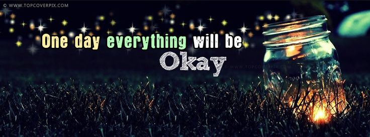 New Okay Life Quote Facebook Cover Photo - Best Quotes fb covers. You will love this facebook cover. It is awesome like you.❤