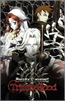 Trinity Blood recommended by Yahoo Answers
