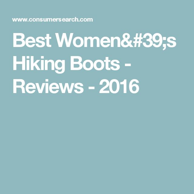 Best Women's Hiking Boots - Reviews - 2016