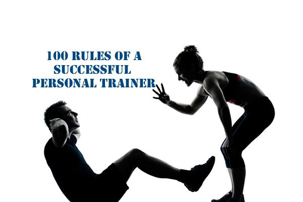 By: Jonathan FitPro In this article, I am going to go over the 100 rules of being a successful personal trainer. Newbie personal trainers I think you'll find this helpful, experienced personal trainers I think you'll agree. I'm sure there are some things I left out. If you have some suggestions, add the in them…