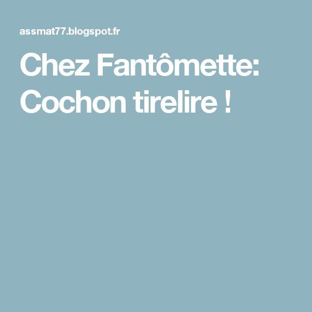 Chez Fantômette: Cochon tirelire !