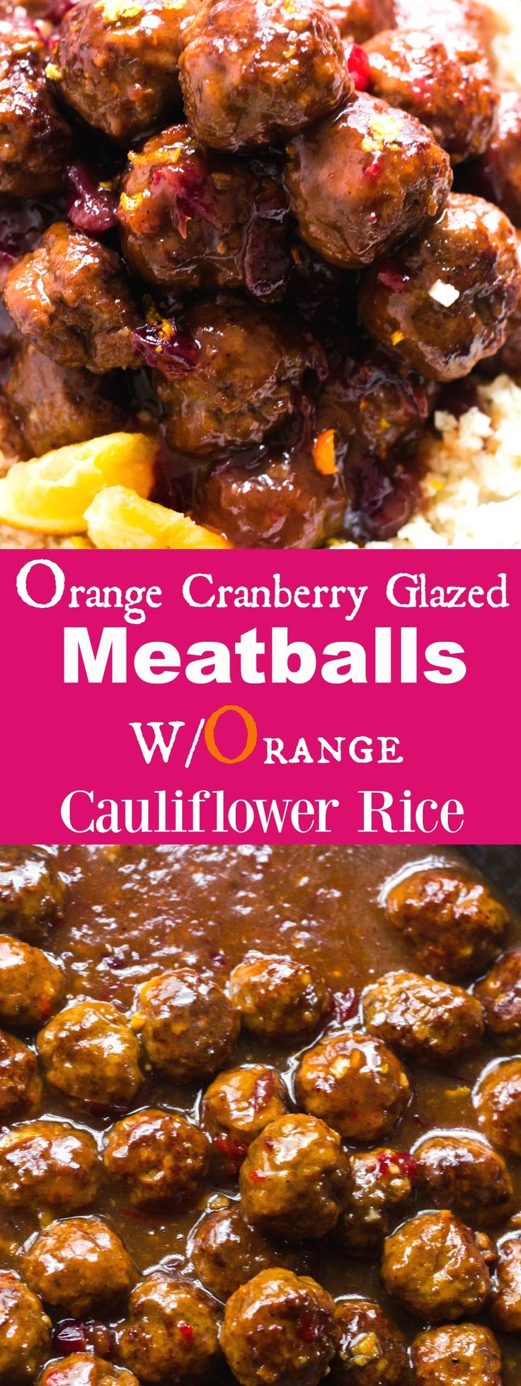 Juicy, sweet, moist and tangy orange cranberry meatballs are simmered in an Asian flavored orange juice sauce. Pure deliciousness! Serve with orange cauliflower rice. #merrymeals  #collectivebias #ad