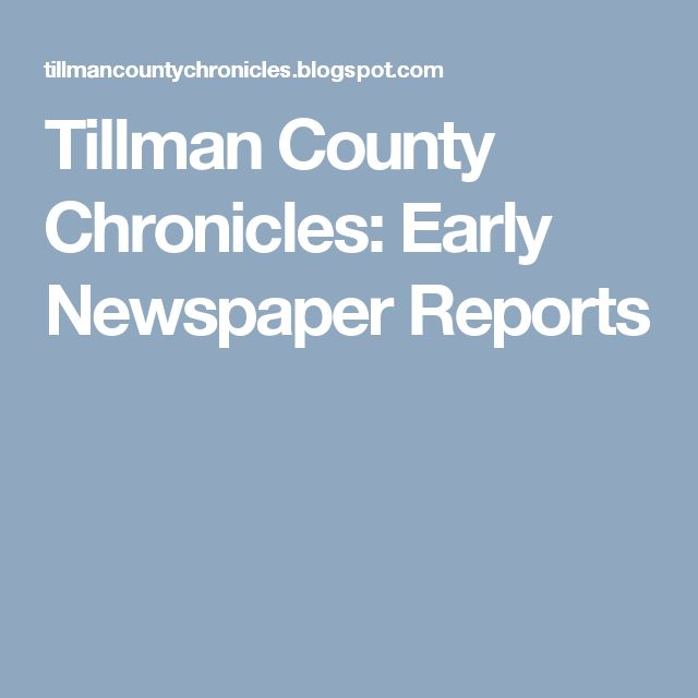Tillman County Chronicles: Early Newspaper Reports