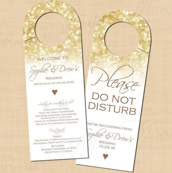 These glittter-y gold Do Not Disturb door hanger is the perfect way to welcome your guests to their rooms, and can also include helpful wedding