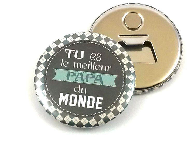 Décapsuleur magnétique tu es le meilleur papa du monde, 56 mm, coloris bleu canard, gris et noir : Cuisine et service de table par jolis-badgescompagnie