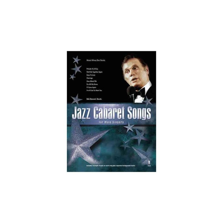 Jazz Cabaret Songs for Male Singers ( Music Minus One Vocals) (Mixed media product)