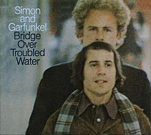 Bridge Over Troubled Water - Simon & Garfunkel, 1970