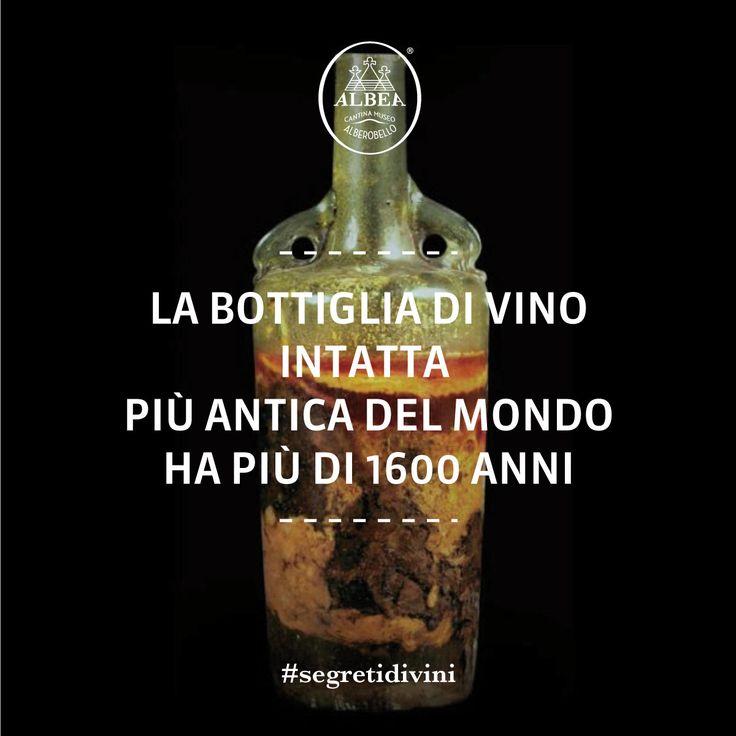 #segretidivini La bottiglia di vino più antica del mondo – intatta fino ai giorni nostri – ha più di 1600 anni. Ritrovata nel 1867 è esposta al museo di Speyer, in Germania. Dovrebbe risalire al tempo dei romani, intorno al 350 dopo Cristo.