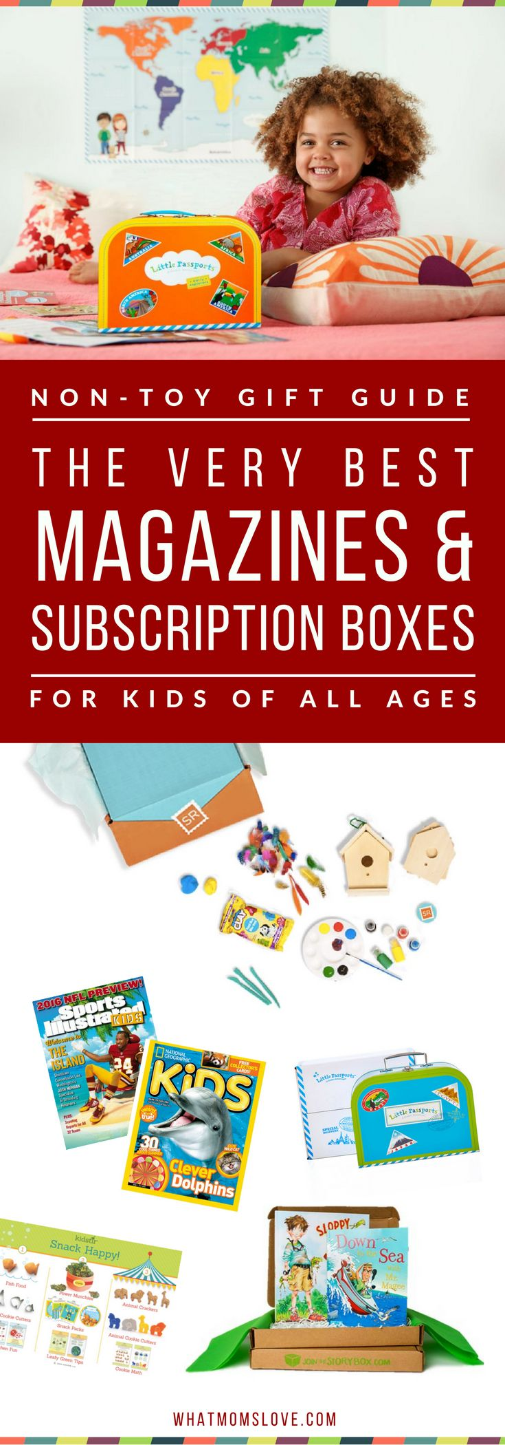 Best Magazine Subscriptions and Subscription Boxes for Kids - Part of the massive Non-Toy Gift Guide with over 200 ideas and product recommendations | Give a gift that will keep on giving with a these fun, educational and hands-on subscriptions that will be delivered in the mail! A perfect gift for kids for Holidays, birthdays and special occasions. Click for recommendations (kid and mom tested and approved!), or pin for later | from What Moms Love