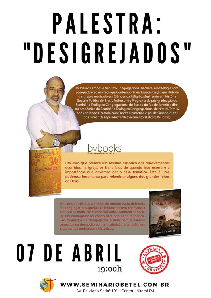 Participe desta palestra gratuita! Faça sua inscrição em http://www.seminariobetel.com.br/desigrejados.html