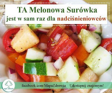 Dlaczego Melonowa Surówka jest w sam raz dla nadciśnieniowców?>  http://www.mapazdrowia.pl/przepisy/surowka-dla-nadcisnieniowcow/