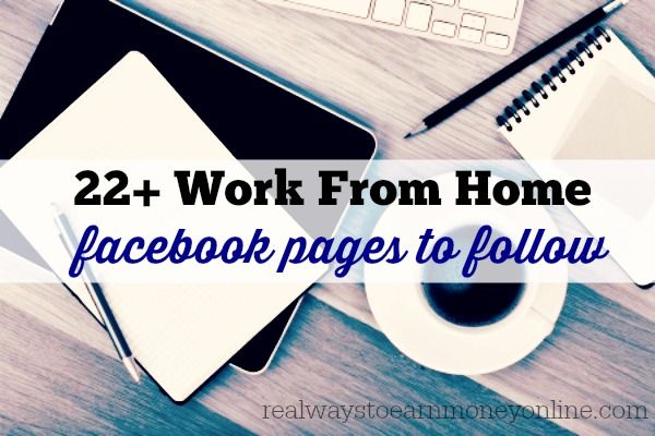 """Facebook can be one of your best work at home resources if you follow the right pages! This post has a list of more than 20 quality work from home Facebook pages you should go """"like"""" if you want scam-free job leads and links to great articles on the topic of working from home in your Facebook feed. I """"like"""" these pages personally, and always see the best info on Facebook thanks to that."""