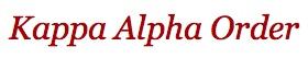 Kappa Alpha Order    http://www.apsu.edu/greek-life/kappa-alpha-order