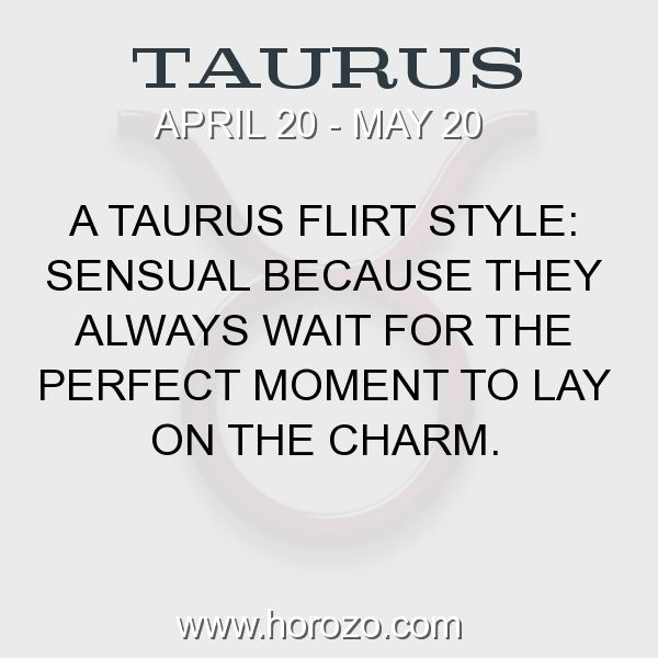 Fact about Taurus: A Taurus Flirt Style: Sensual because they always wait... #taurus, #taurusfact, #zodiac. More info here: https://www.horozo.com/blog/a-taurus-flirt-style-sensual-because-they-always-wait/ Astrology dating site: https://www.horozo.com