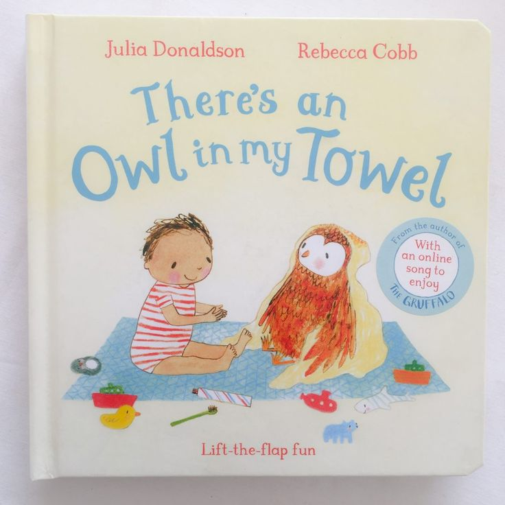 There's an Owl in My Towel by Julia Donaldson is an amazing children's book that both Aria and I enjoyed. Plus there's such a cool feature at the end!