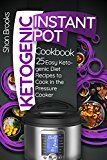 Ketogenic Instant Pot Cookbook: 25 Easy Ketogenic Diet Recipes to Cook in the Pressure Cooker by Shon Brooks (Author) #Kindle US #NewRelease #Cookbooks #Food #Wine #eBook #ad