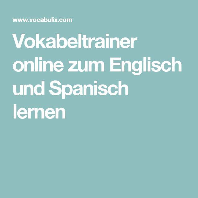 Vokabeltrainer online zum Englisch und Spanisch lernen