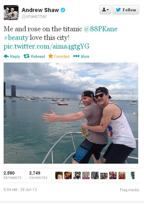 Andrew Shaw and Patrick Kane. I still haven't seen the movie Titanic, but I think I understand this reference. Which means I understand that Shaw and Kane are silly.