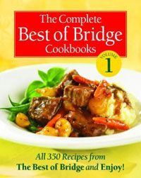 Christmas Morning Wifesaver..... the ultimate!!  The Complete Best of Bridge Cookbooks, Volume One