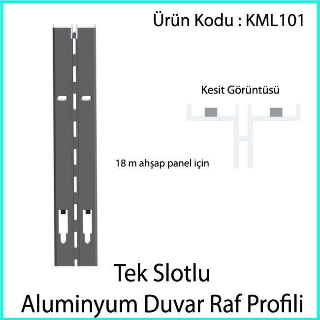tek slotlu aluminyum duvar rayı KML101