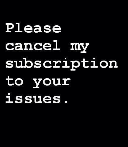 Please cancel. Ain't got time for that lol