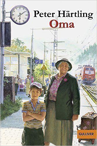 Oma: Roman für Kinder (Gulliver): Amazon.de: Peter Härtling, Peter Knorr: Bücher