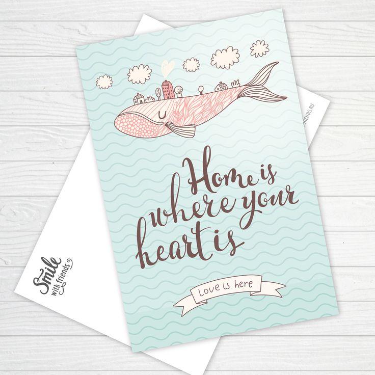 """Фраза """"Home is where your heart is"""", написанная вручную, в окружении моря, летящего кита с домиками на спине, облаков.  Размер 10х15 см, печать на картоне 330 гр"""