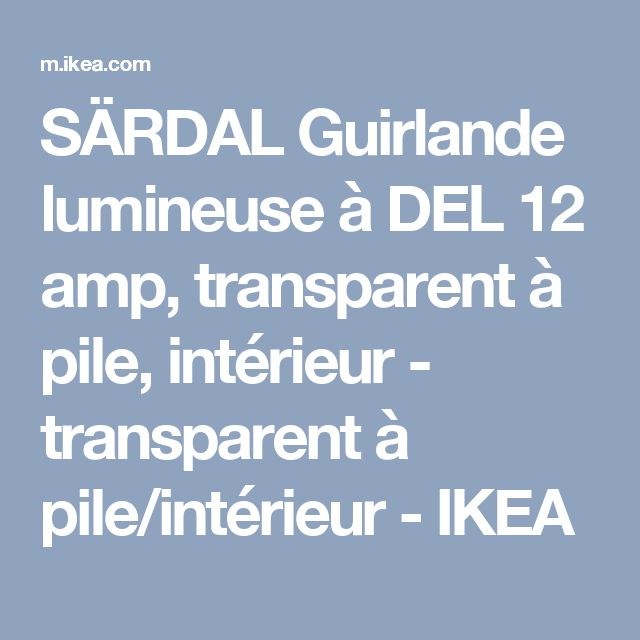 SÄRDAL Guirlande lumineuse à DEL 12 amp, transparent à pile, intérieur - transparent à pile/intérieur - IKEA