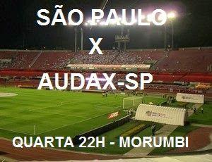São Paulo e Audax-SP, marcada para a próxima quarta-feira, às 22h, no estádio do Morumbi, pela 12ª rodada do Campeonato Paulista