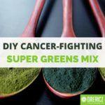 DIY Cancer-Fighting Super Greens Mix