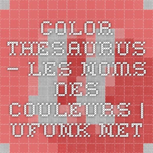 Color Thesaurus – Les noms des couleurs | Ufunk.net