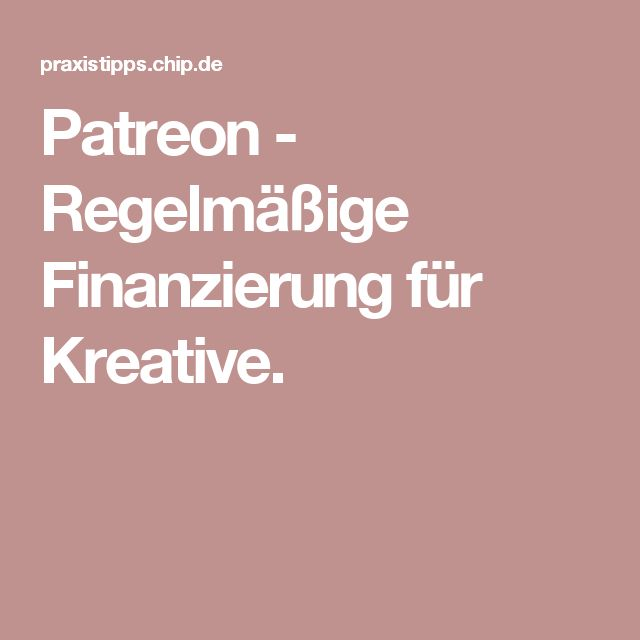 Simple Patreon Regelm ige Finanzierung f r Kreative