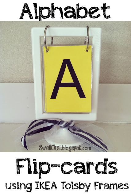 Alphabet Flip-cards using an IKEA Tolsby Frame (FREE download) SO many possibilities!!